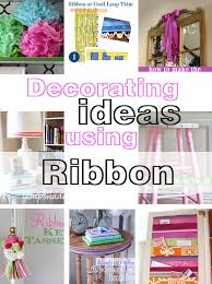 Room Decor Diys Easy Diy Decorating Ideas Using Ribbon In My Own Style