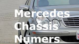 mercedes model codes understanding mercedes chassis number and designation