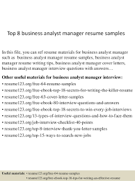 Sample Resume For Business Analyst by Top 8 Business Analyst Manager Resume Samples 1 638 Jpg Cb U003d1431582725