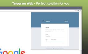 Telegram Web Telegram Web Chrome Web Store