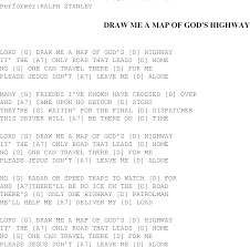 me a map draw me a map of god s highway christian gospel song lyrics and