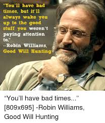 Good Will Hunting Meme - good will hunting meme 28 images 25 best memes about good will
