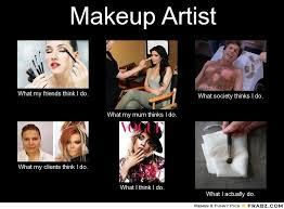 Makeup Artist Memes - 3ab8fc2e7b3ece41e8aa74b1b811d17d jpg 700纓516 funnyy