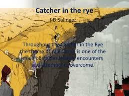 catcher in the rye theme of alienation ppt jd salinger powerpoint presentation id 2135688