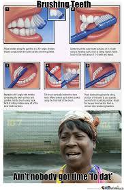 Brushing Teeth Meme - brushing teeth by raven silverwind meme center