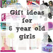 gift ideas for girls age 6 need some inspiration for a little