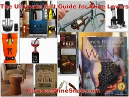 cool wine gifts the ultimate gift guide for wine wine snob