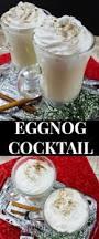 the 25 best eggnog cocktail ideas on pinterest eggnog recipe
