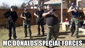 Special Forces Meme - mc donalds special forces mcdonalds special forces meme generator