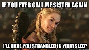 Cersei Lannister Meme - cersei lannister memes quickmeme valar morghulis pinterest