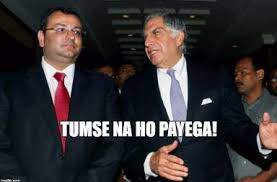 Tata Meme - mistry ouster from tata sons brings out the jokers everywhere