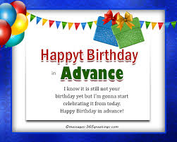 advance birthday wishes messages and greetings 365greetings