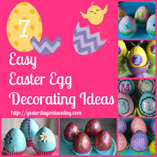 Easter Egg Decorations 7 Easy Easter Egg Decorating Ideas Yesterday On Tuesday