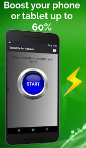 how to speed up on android device speed up for android android apps on play