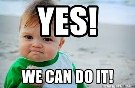Yes We Can Meme - yes we can do it fist pump baby meme generator