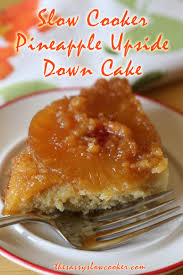 pineapple upside down cake recipe the sassy slow cooker