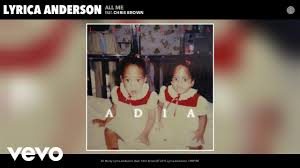 lyrica anderson father lyrica anderson all me audio ft chris brown youtube