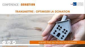 chambre des notaires idf conférence donation optimiser la transmission de