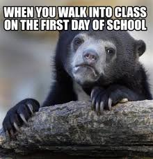 First Day Of Class Meme - meme creator when you walk into class on the first day of school