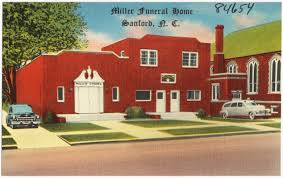 funeral homes nc miller funeral home sanford n c digital commonwealth