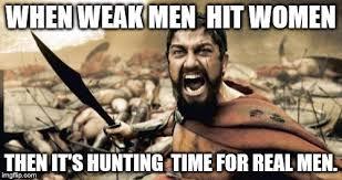 Real Men Meme - sparta leonidas meme imgflip