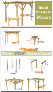 Pergola Plans Free Download by 10x10 Pergola Plans Pdf Download Construct101