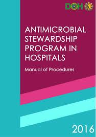doh antimicrobial stewardship program in hospitals manual of procedur u2026