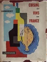 curnonsky cuisine et vins de cuisine et vins de by curnonsky sailland maurice edmond