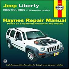jeep repair manual jeep liberty 2002 thru 2007 haynes repair manual editors of