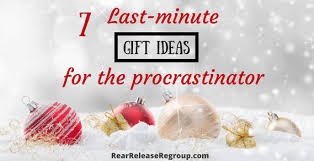 last minute gifts for 7 last minute christmas gift ideas for the procrastinator