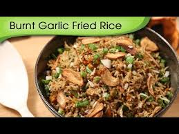 Chinese Main Dish Recipe - burnt garlic fried rice chinese main course recipe ruchi u0027s