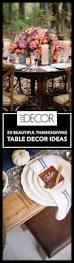Thanksgiving Table Decor Ideas by 165 Best Thanksgiving Inspiration Images On Pinterest Culture