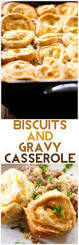 get 20 southern biscuits and gravy ideas on pinterest without