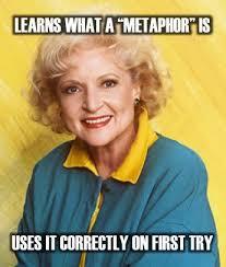 Betty White Memes - best of betty white memes golden girls meme rose that s a metaphor