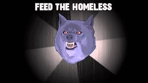 Angry Wolf Meme - homeless insanity wolf youtube