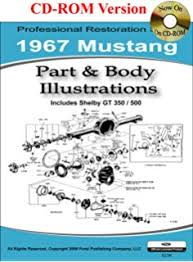 1967 mustang restoration guide 1967 mustang owners manual ford motors mustang amazon com books