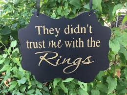 Country Wedding Sayings Best 25 Ring Bearer Signs Ideas On Pinterest Country Ring
