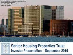 11 fan pier boulevard senior housing properties trust 2016 q3 results earnings call