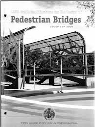 aashto lrfd guide spec for design of pedestrian bridges december
