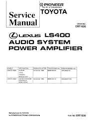 lexus service manual pioneer lexus ls400 gm 8056 gm 8256 crt1626 service manual