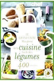 livres de cuisine marabout le grand livre marabout de la cuisine facile idées de design