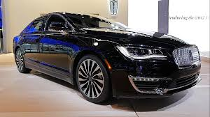 lincoln town car 2017 2017 lincoln mkz shows the new face of progress autoblog