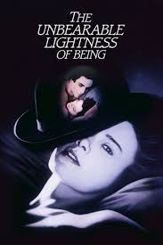 the incredible lightness of being the unbearable lightness of being where to watch it streaming
