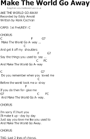 country song lyrics with chords make the world go away