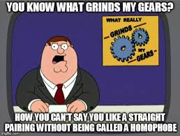 You Know What To Do Meme - grinds my gears meme no 2 straight pairings by godofwarlover on