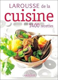 edition larousse cuisine livre de cuisine larousse livre larousse cuisine larousse junior