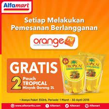 Minyak Goreng Tropical Di Alfamart orange tv alfamart promo spesial gratis 2 pouch minyak goreng