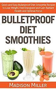 bulletproof diet smoothies quick and easy bulletproof diet
