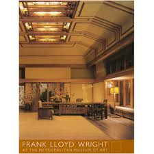Frank Lloyd Wright Prints by Frank Lloyd Wright At The Metropolitan Museum Of Art The Met Store