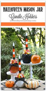 halloween mason jar candle holders yesterday on tuesday